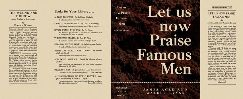 """the importance of pictures and texts in let us now praise famous men a book by james agee and walker The book was written by james agee but """"let us now praise famous men"""" contains only a small selection of i hope a common reader will provide."""